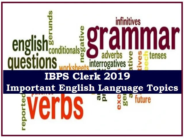 IBPS Clerk Prelims 2019: Expected Important Topics from English Language.